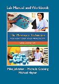 Pharmacy Technician Lab Manual and Workbook