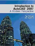 Introduction to Autocad 2007 A Modern Perspective