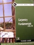 Carpentry Level 1 Trainee Guide (Paper)