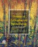Theories of Counseling and Psychotherapy: A Case Approach (2nd Edition)
