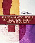 Fundamental Skills for Mental Health Professionals