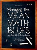 Managing the Mean Math Blues: Study Skills for Student Success (2nd Edition)