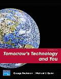 Tomorrow's Technology and You Complete