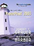 Exploring Microsoft Powerpoint 2003 + Student Resource Cd