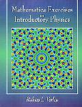 Mathematica Exercises in Introductory Physics