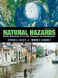 Natural Hazards Earth's Processes As Hazards, Diasters and Catstrophes