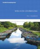 Wellness Counseling (The Merrill Counseling Series)
