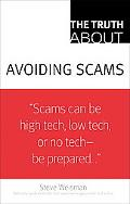 Truth about Avoiding Scams (Truth About Series)