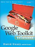 Google Web Toolkit Solutions More Cool & Useful Stuff
