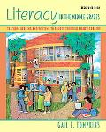 Literacy in the Middle Grades: Teaching Reading and Writing to Fourth Through Eighth Graders...