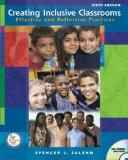 Creating Inclusive Classrooms: Effective and Reflective Practices Value Package (includes Te...