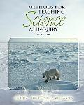 Methods for Teaching Science as Inquiry (10th Edition)