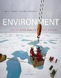 Environment: The Science Behind the Stories Value Package (includes Blackboard Student Access )