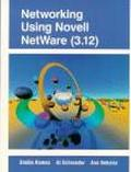 Networking Using Novell Netware