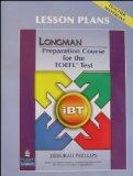 Longman Preparation Course for the TOEFL Test: iBT - Lesson Plans