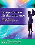 Comprehensive Health Insurance: Billing, Coding and Reimbursement
