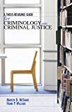Thesis Resource Guide for Criminology And Criminal Justice