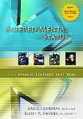 Altered Mental Status Dynamic Lectures That Work