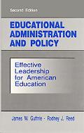 Educational Administration and Policy Effective Leadership for American Education