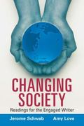 Changing Society: Readings for the Engaged Writer