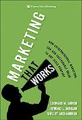 Marketing That Works How Entrepreneurial Marketing Can Add Sustainable Value to Any Sized Co...