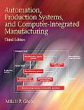 Automation, Production Systems, and Computer-integrated Manufacturing