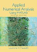 Applied Numerical Analysis Using MATLAB (2nd Edition)