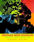 Substance Abuse Counseling: Theory and Practice (4th Edition)