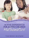 Active Experiences for Active Children Mathematics