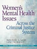 Women's Mental Health Issues across the Criminal Justice System