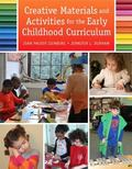 Creative Materials and Activities for the Early Childhood Curriculum