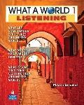 What a World Listening 1: Amazing Stories from Around the Globe (2nd Edition)