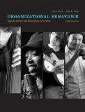 Organizational Behaviour: Understanding and Managing Life at Work with MyOBLab