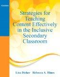 Strategies for Teaching Content Effectively in the Inclusive Secondary Classroom (Pearson Pr...