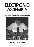 Electronic Assembly Concepts and Experimentation