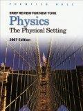 Physics: The Physical Setting : Brief Review for New York