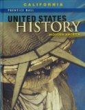 Prentice Hall United States History - Modern America, California Edition: Modern America