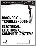Diagnosis and Troubleshooting of Automotive Electrical, Electronic, and Computer Systems (6t...