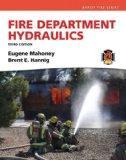 Fire Department Hydraulics (3rd Edition) (Brady Fire)