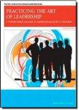 Practicing the Art of Leadership: A Problem-Based Approach to Implementing the ISLLC Standar...