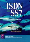 ISDN and SS7: Architectures for Digital Signaling Networks - Ulysses D. Black - Hardcover
