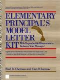 Elementary Principal's Model Letter Kit With Reproducible Illustrations to Enhance Your Mess...
