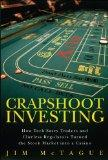 Crapshoot Investing: How Tech-Savvy Traders and Clueless Regulators Turned the Stock Market ...