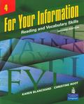 For Your Information 4 : Reading and Vocabulary Skills (Student Book and Classroom Audio CDs)