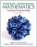 Elementary and Middle School Mathematics: Teaching Developmentally (8th Edition) (Teaching S...