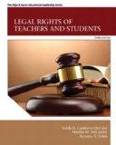 Legal Rights of Teachers and Students (3rd Edition) (New 2013 Ed Leadership Titles)