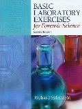 Basic Laboratory Exercises for Forensic Science, Criminalistics : An Introduction to Forensi...
