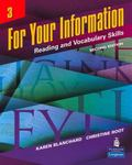 For Your Information 3 : Reading and Vocabulary Skills (Student Book and Classroom Audio CDs)