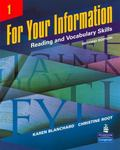 For Your Information 1 : Reading and Vocabulary Skills (Student Book and Classroom Audio CDs)