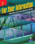 For Your Information 2 : Reading and Vocabulary Skills (Student Book and Classroom Audio CDs)